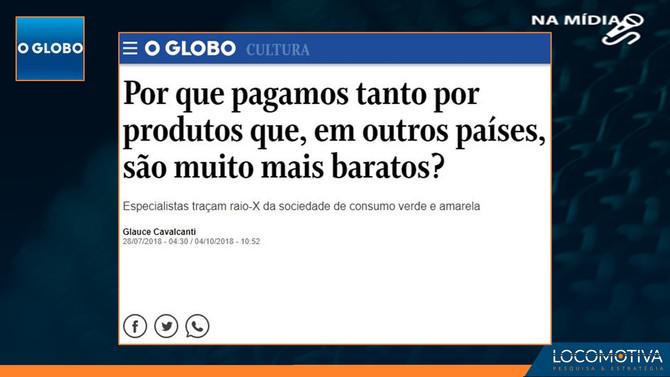 O Globo: Por que pagamos tanto por produtos que, em outros países, são muito mais baratos?