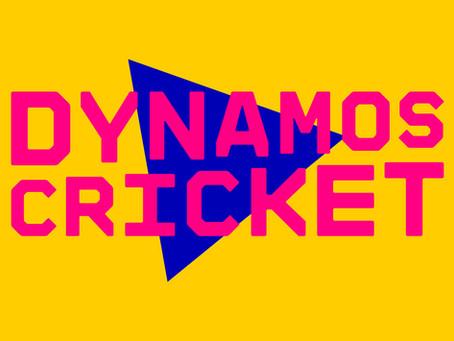 Dynamos cricket CANCELLED for the 2020 season