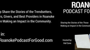 Roanoke Podcast For Good Featuring Stephanie Holladay