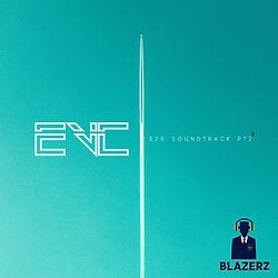 EVC - E20 Soundtrack Pt2 Cover #Blazerz.