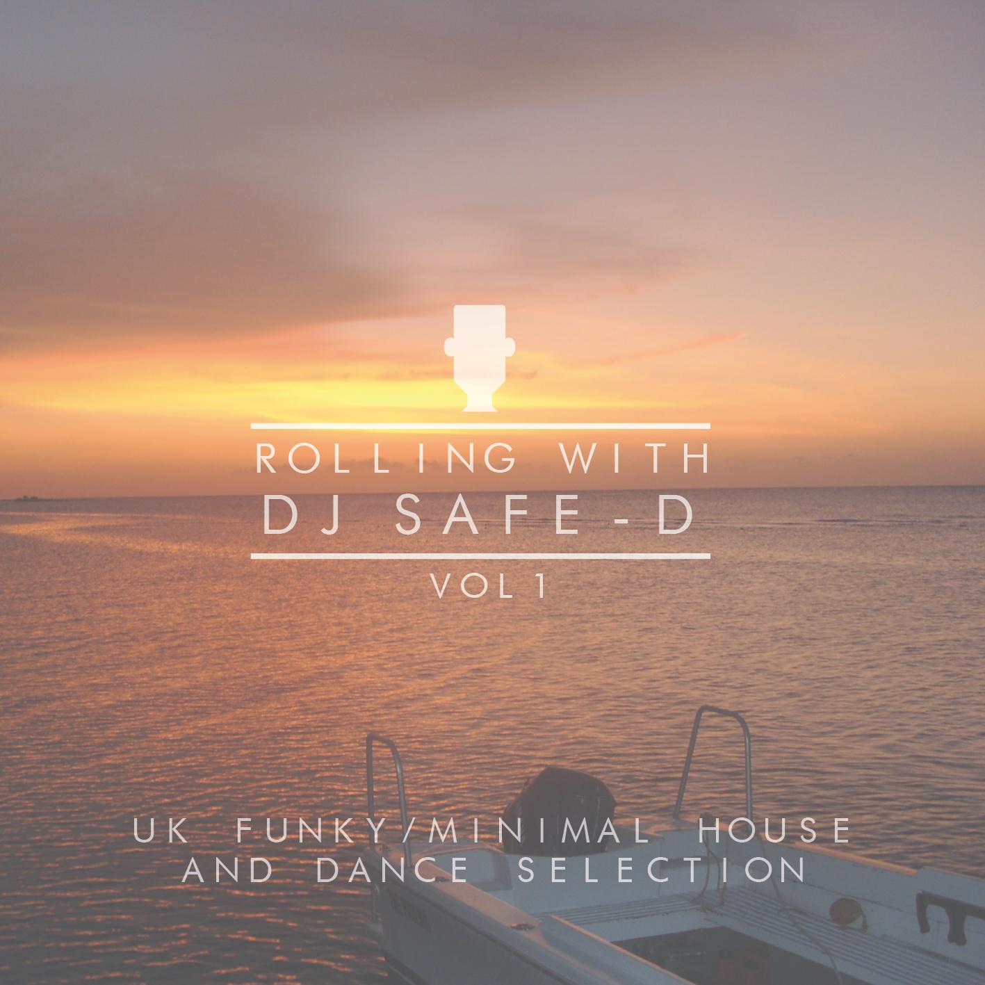 DJ Safe-D - Rolling Vol.1 - sea pic