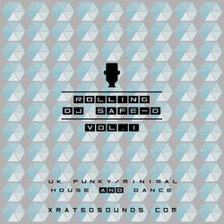 DJ Safe -D - Rolling -HEX_Cover_3-01