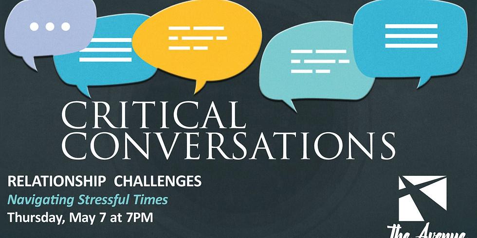 Critical Conversations-Navigating Stressful Times