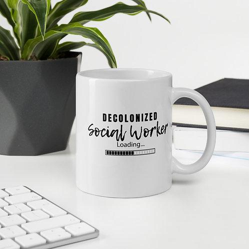 Decolonized Social Worker Loading Mug