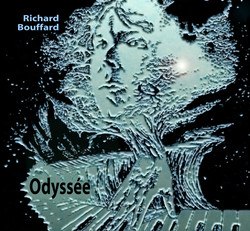 Richard Bouffard Odyssée
