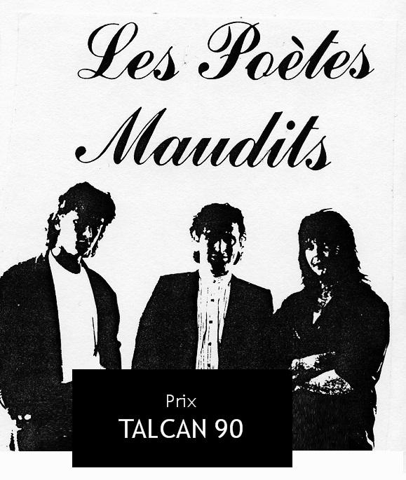 Les Poètes Maudits 1990-1991