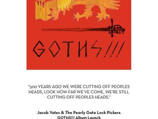 Jacob Yates Launch 'Goths' LP July 2016