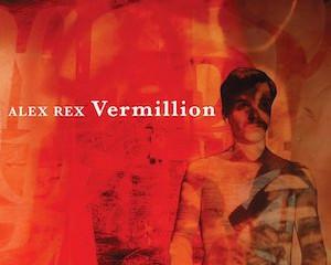 Alex Rex 'Vermillion'