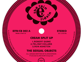 Sexual Objects 'Cream Split up' EP out now