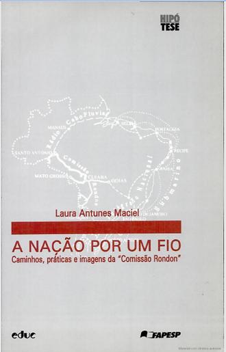 A nacao por um fio LAURA Antunes Maciel
