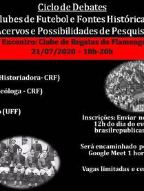 Ciclo de debates Clubes de Futebol e Fontes Históricas - jul 2020