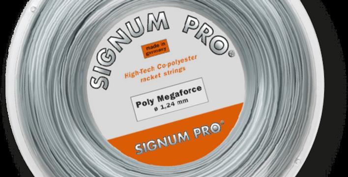 Poly Megaforce Rollo, Signum Pro