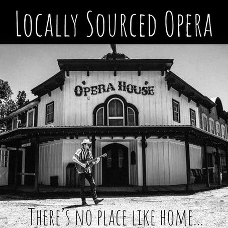 Locally Sourced Opera