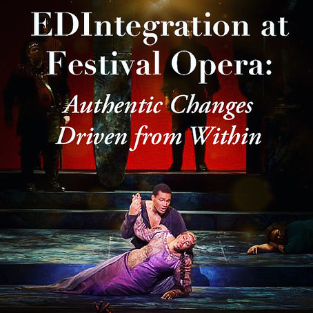EDIntegration at Festival Opera: Authentic Changes Driven From Within