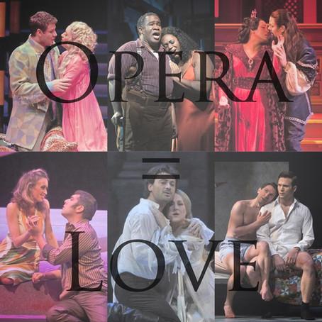 Opera = Love