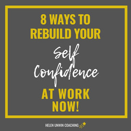 8 ways to rebuild your self Confidence a