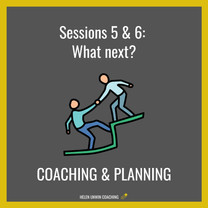 Career Coaching Sessions 5 & 6 - Coaching & Planning