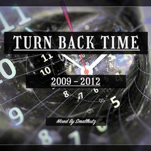 Turn Back Time 2009-2012 (2021)