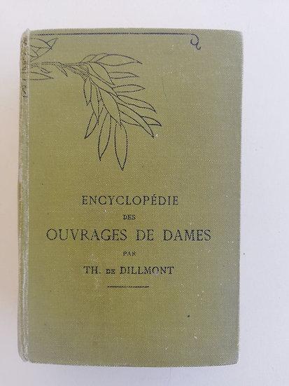 DILLMONT (de), Thérèse, ENCYCLOPÉDIE DES OUVRAGES DE DAMES