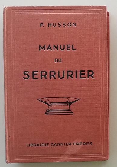 HUSSON, François, MANUEL DU SERRURIER
