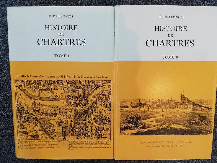 Histoire de Chartres - 2 tomes, E.de Lépinois