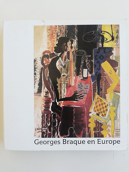 GEORGES BRAQUE EN EUROPE