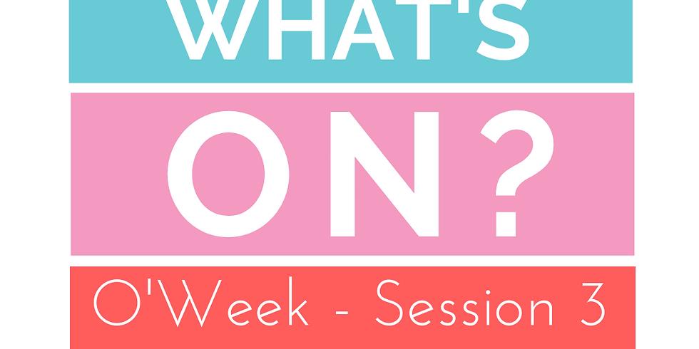 LEXSA Session 3 O'Week: Online Program!