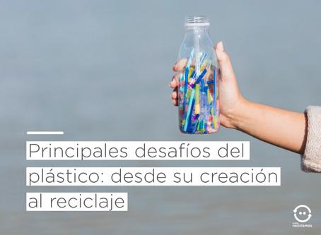 Principales desafíos del plástico: desde su creación al reciclaje