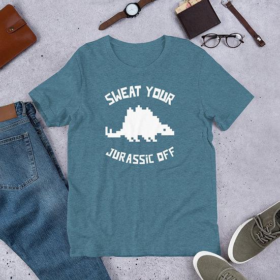Sweat Your Jurassic Off (White) Short-Sleeve Unisex T-Shirt
