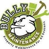 Bully Maintenance LLC | Property Preservation Client