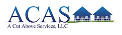 A Cut Above Services LLC (ACAS)