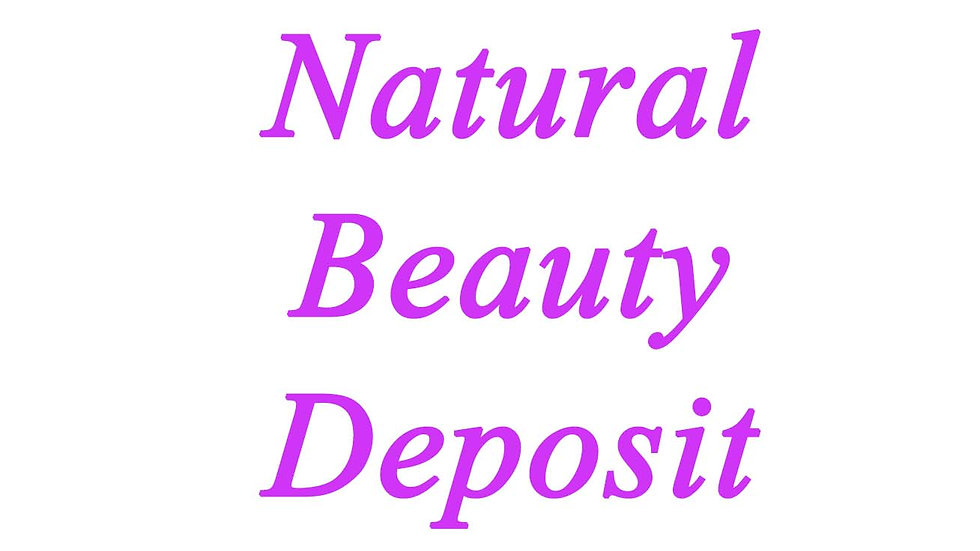 Natural Beauty Deposit