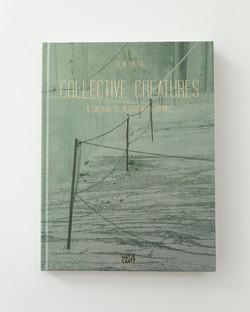COLLECTIVE CREATURES - A DIALOGUE OF