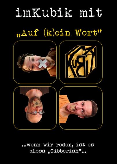"""imKubik mit """"Auf (k)ein Wort"""", ein improvisiertes und sprachbefreites Theater-Format, https://www.imkubik.ch/auf-k-ein-wort"""