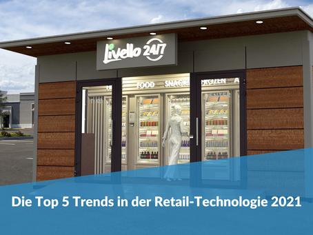 Die Top 5 Retail Technology Trends in 2021