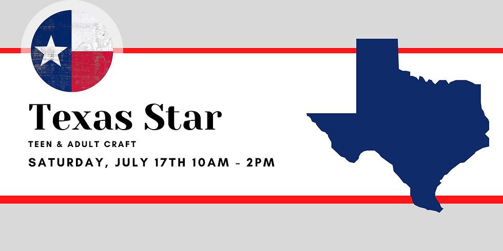 Teen & Adult Craft: Texas Star