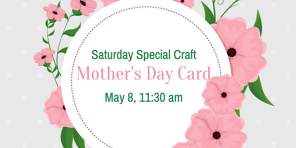 Saturday Special Craft: Mother's Day Card
