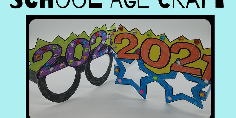 School Age Craft: 2021 Glasses