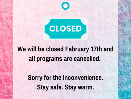 Closed February 17th