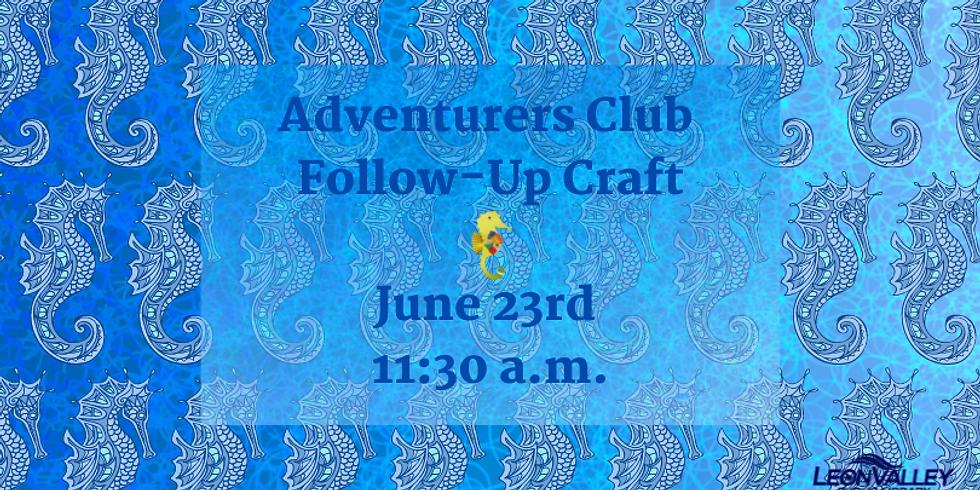 Adventurer's Club Craft - Take & Make