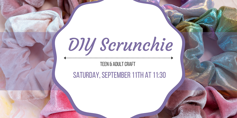 DIY Scrunchie | Teen & Adult Craft