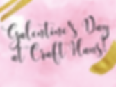 Copy of Copy of GALENTINES 2020-2.png