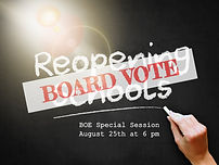BOE Special Session:8/25 @ 6 pm