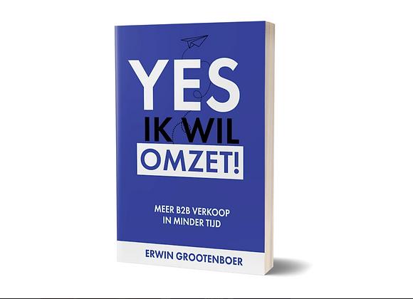 Pre-order - Boek: 'Yes ik wil omzet!'