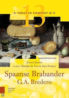 Tekst in Context Spaanse Brabander Bredero Jeroen Jansen