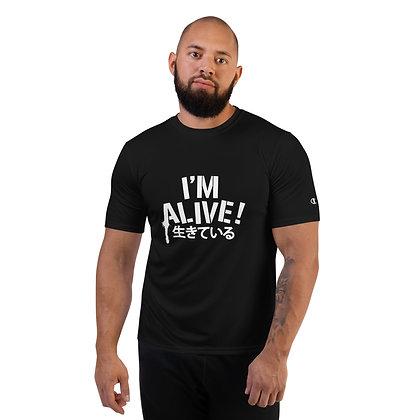 """I'm Alive!"" Champion Performance T-Shirt"