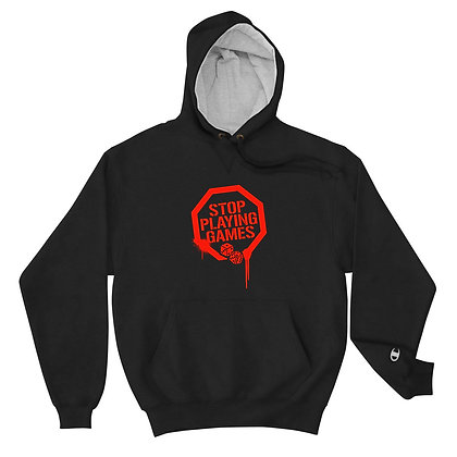 """Stop Playing Games"" Champion Hoodie"