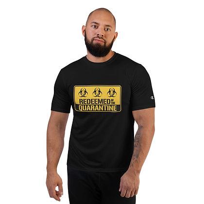 """Redeemed Of The Quarantine"" Champion Performance T-Shirt"