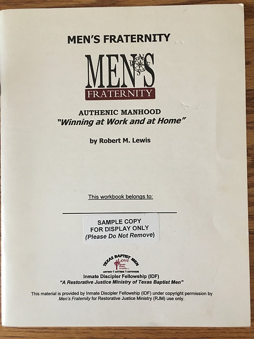 Men's Fraternity: Winning at Work and Home