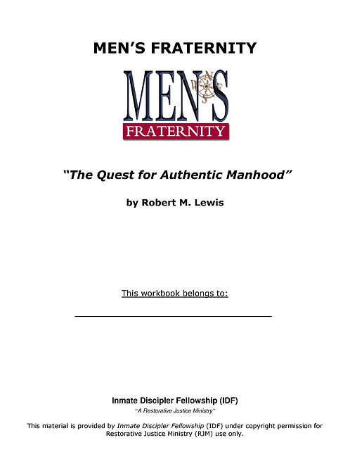 Men's Fraternity: Quest for Authentic Manhood Workbook